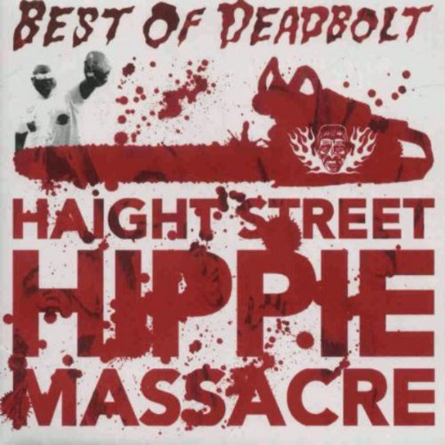 Deadbolt Best Of Haight Street Hippie M