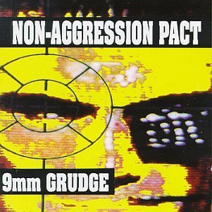 Non Aggression Pact 9mm Grudge