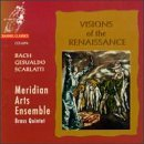 Meridian Arts Ensemble Brass Q Visions Of The Renaissance Meridian Arts Ens Brass Quinte