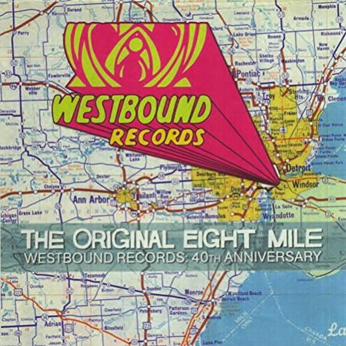 Original Eight Mile Westbound Records 40th Anniversary Original Eight Mile Westbound Records 40th Anniversary