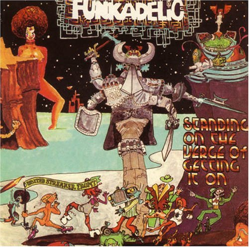 Funkadelic Standing On The Verge Of Getti Incl. Bonus Tracks