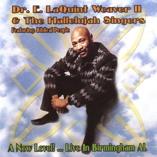 E. Laquint 2nd Dr. & Th Weaver New Level!live In Birmingham A