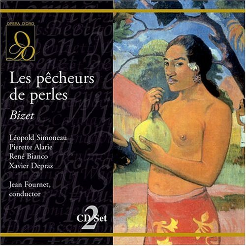 G. Bizet Pearl Fishers Alarie Simoneau