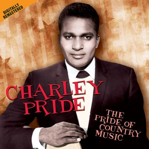 Charley Pride Pride Of Country Music