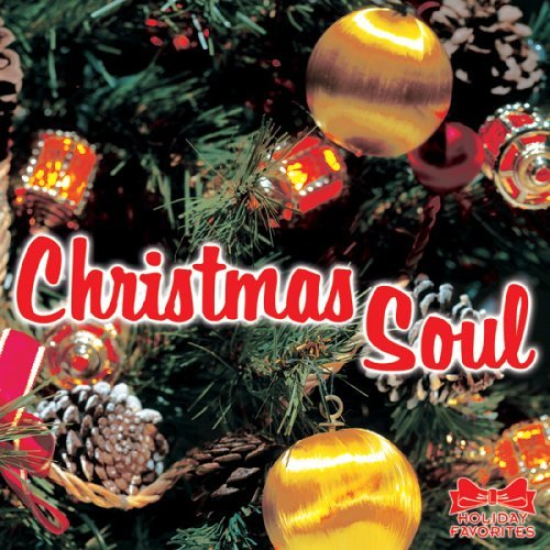 Holiday Favorites Series Christmas Soul Holiday Favorites Series