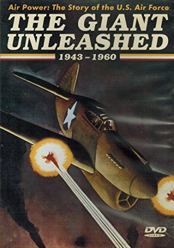 Giant Unleashed 1943 1960 Air Power Story Of The Us Air Nr