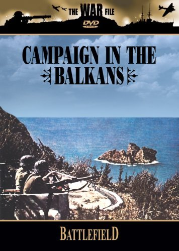Campaign In The Balkans War File Nr War File
