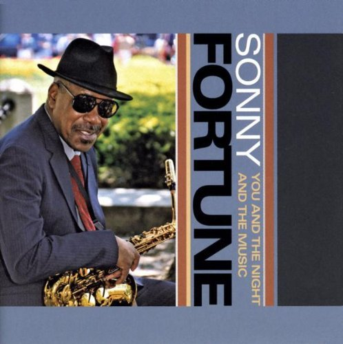 Fortune Sonny You & The Night & The Music