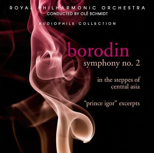 A. Borodin Symphony No. 2 Excerpts From Schmidt Rpo