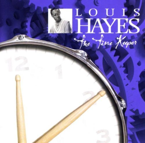 Louis Hayes Time Keeper