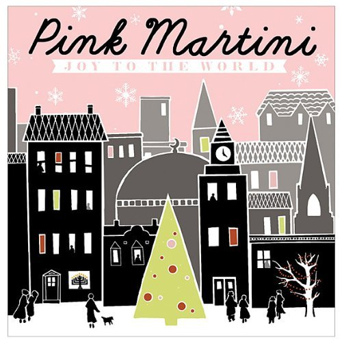 Pink Martini Joy To The World