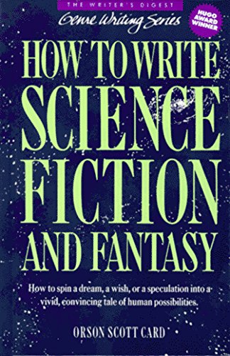 Orson Scott Card How To Write Science Fiction And Fantasy (genre Wr