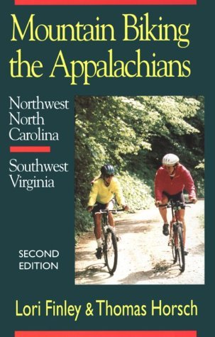 Lori Finley Mountain Biking The Appalachians Northwest North Carolina Southwest Virginia 0002 Edition;