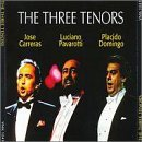 Carreras Domingo Pavarotti 3 Tenors Carreras Pavarotti Domingo