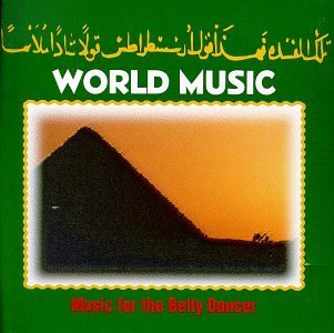 World Music Music For Belly Dancers World Music