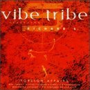 Vibe Tribe Foreign Affairs Feat. Richard S.