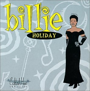 Billie Holiday Cocktail Hour Cocktail Hour 2 CD Set Cocktail Hour