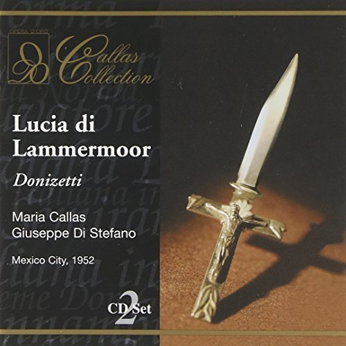 G. Donizetti Lucia Di Lammermoor (sl) Callas (sop) Di Stefano (ten) Callas Collection