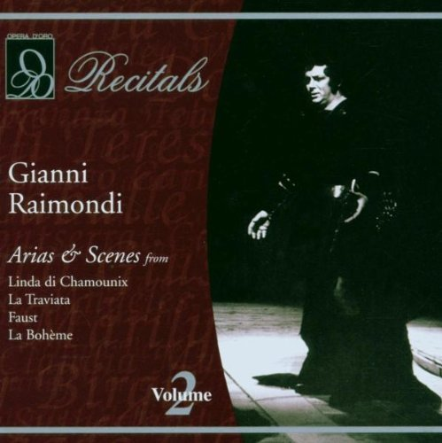 Gianni Raimondi Recitals Vol. 2 Raimondi (ten) Various