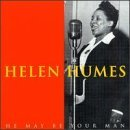 Helen Humes He May Be Your Man