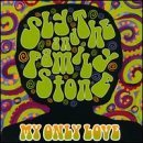 Sly & The Family Stone My Only Love