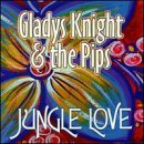 Gladys Knight & The Pips Jungle Love