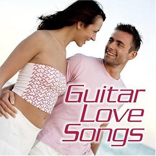 Guitar Love Songs Guitar Love Songs