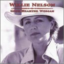 Willie Nelson Good Hearted Woman