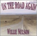 Willie Nelson On The Road Again Classic Country