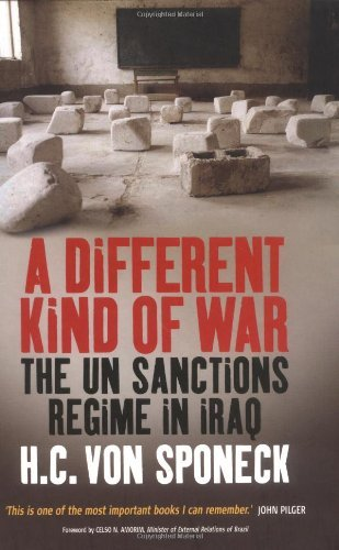 H. C. Sponeck A Different Kind Of War The Un Sanctions Regime In Iraq