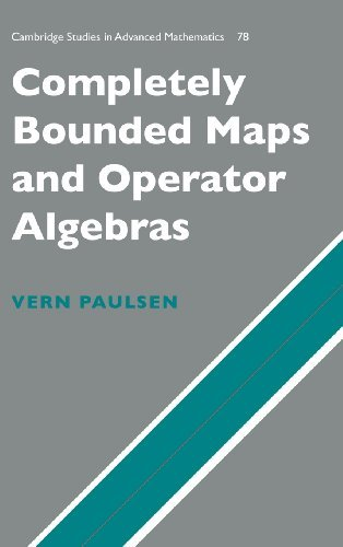 Vern I. Paulsen Completely Bounded Maps And Operator Algebras
