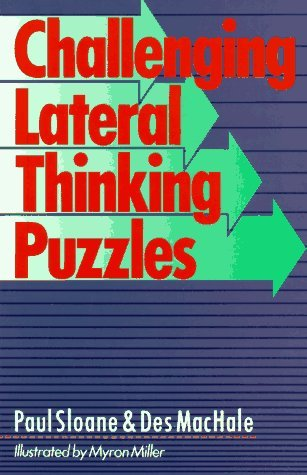 Paul Sloane Challenging Lateral Thinking Puzzles