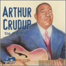 Arthur Big Boy Crudup Essential 2 CD Set