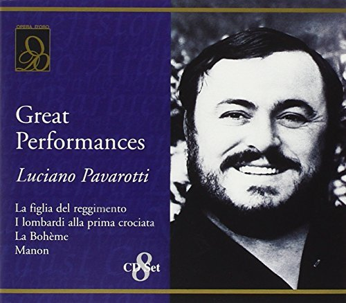 Luciano Pavarotti Great Performances Luciano Pavarotti (ten) Various