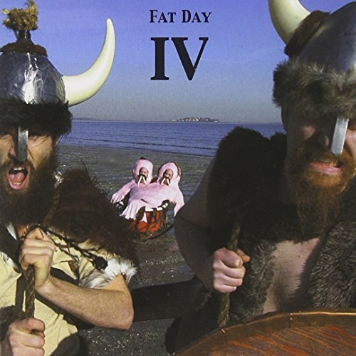 Fat Day Fat Day Iv