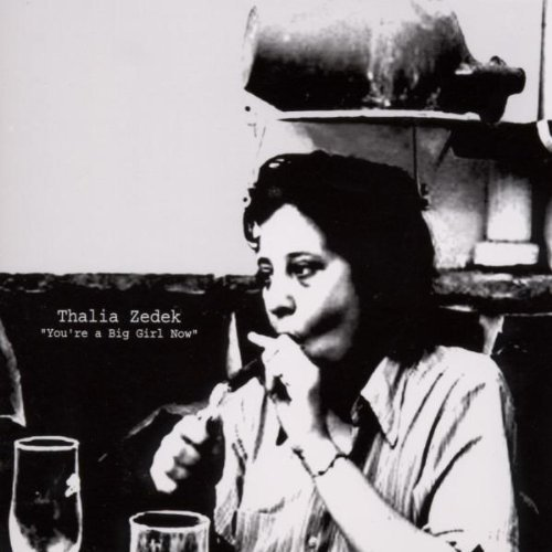 Thalia Zedek You're A Big Girl Now Ep