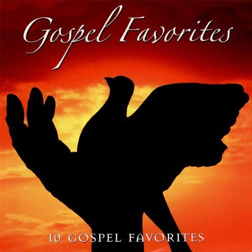 Gospel Greats Gospel Favorites Gospel Greats