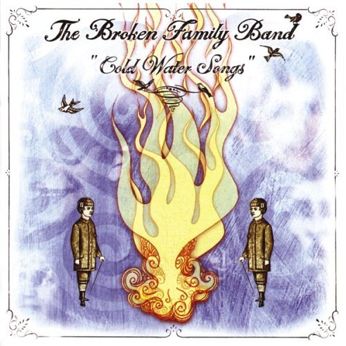 Broken Family Band Cold Water Songs