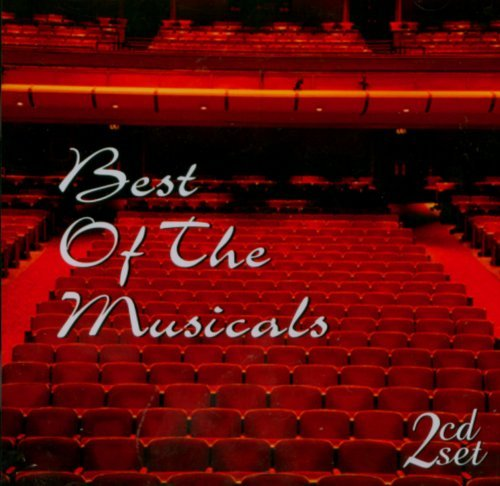 Best Of The Musicals Best Of The Musicals 2 CD