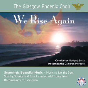 Glasgow Phoenix Choir We Rise Again