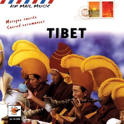 Air Mail Music Tibet Sacred Ceremonies