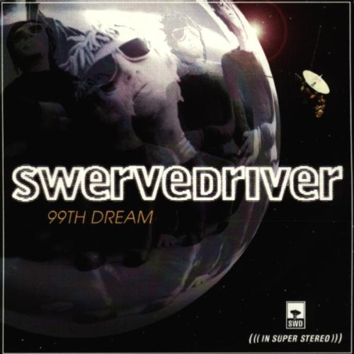 Swervedriver 99th Dream