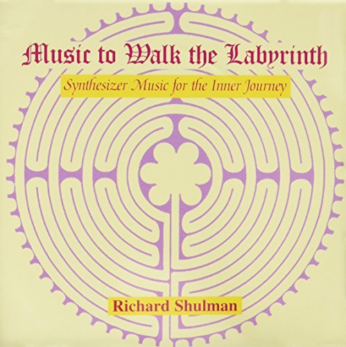 Shulman Richard Music To Walk The Labyrinth