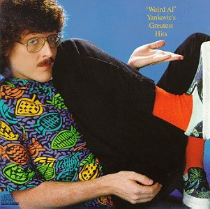 'weird Al' Yankovic Vol. 1 Greatest Hits
