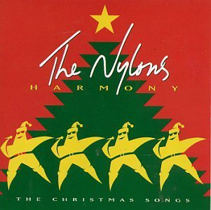 Nylons Harmony Christmas Songs