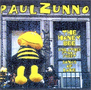 Paul Zunno Band Honeybee & Other Sticky Sweet