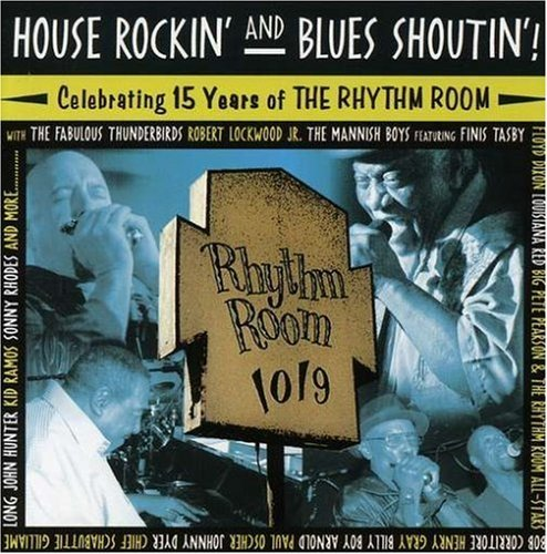 House Rockin' & Blues Shoutin' House Rockin' & Blues Shoutin'