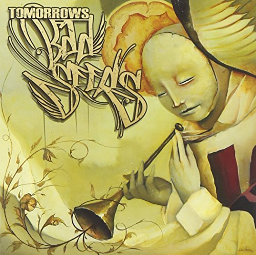 Tomorrows Bad Seeds Early Prayers