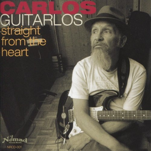Carlos Guitarlos Straight From The Heart