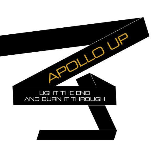 Apollo Up! Light The End & Burn It Throug